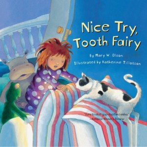 Nice Try, Tooth Fairy