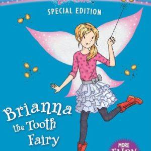 Rainbow Magic Special Edition: Brianna the Tooth Fairy